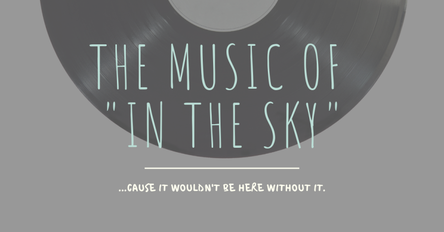 "The Music of ""In the Sky"""